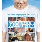 (500) Days of Bacon