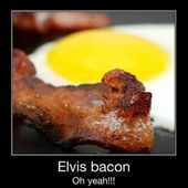 Elvis Bacon.